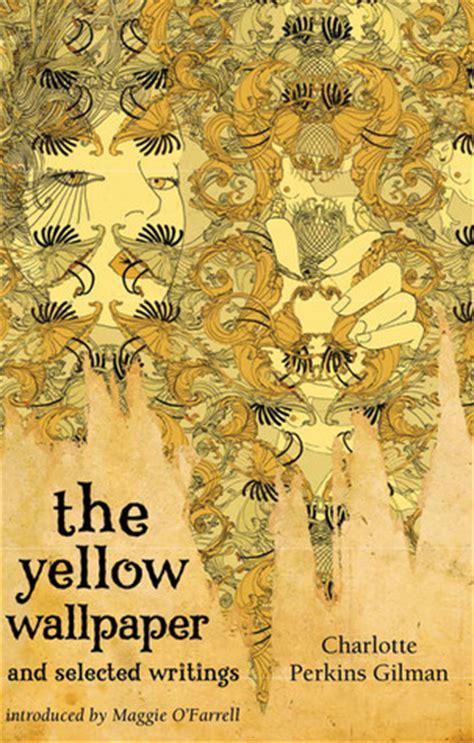 yellow wallpaper  selected writings  charlotte