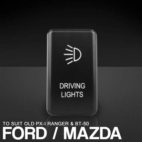 ford ranger px mazda bt push button switch driving lights