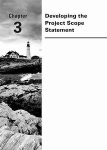 Chapter 3  Developing The Project Scope Statement