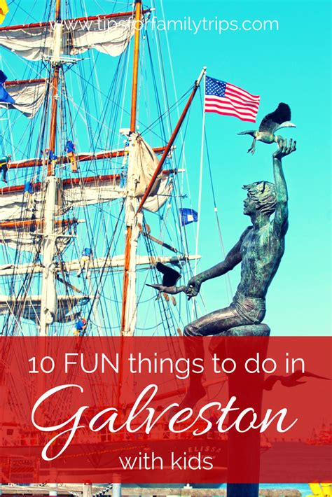 10 Fun Things To Do In Galveston, Texas With Kids Tips