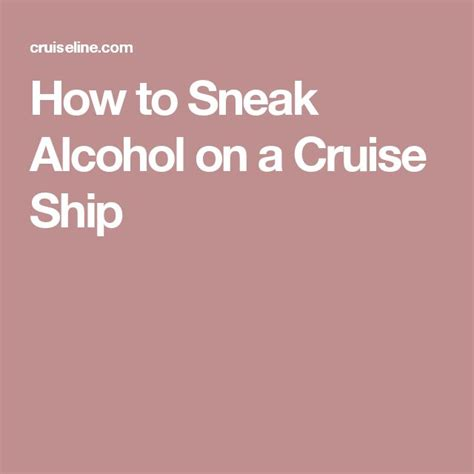 Best 25+ How To Sneak Alcohol Ideas On Pinterest | Sneak Alcohol On Cruise Hide Alcohol And ...