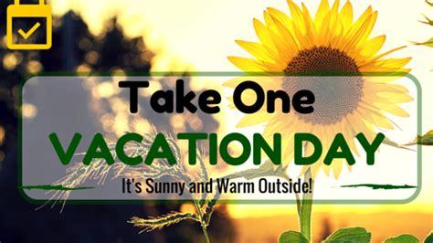 sunny days vacation day vacationcounts