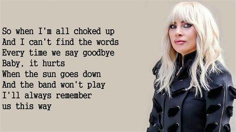 Lady Gaga  Always Remember Us This Way (lyrics) Youtube