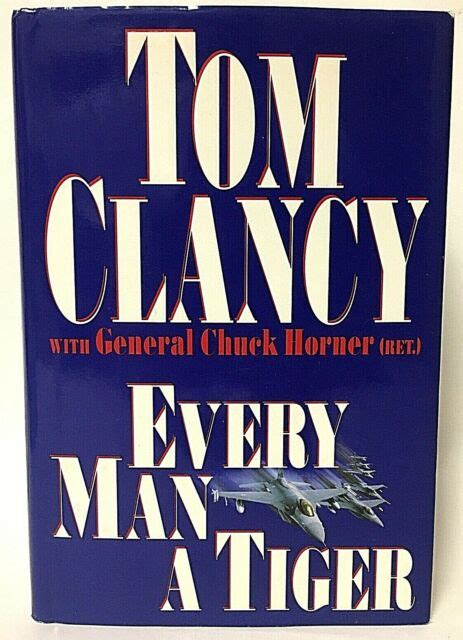 Signed First Edition Tom Clancy & Chuck Horner Every Man A ...
