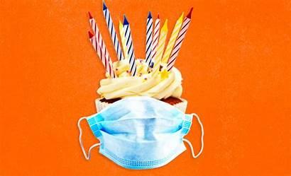 Quarantine Birthday Coronavirus Birthdays Celebrate During Pandemic