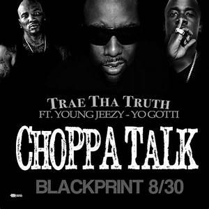 New Music: Trae Tha Truth Ft. Young Jeezy x Yo Gotti ...