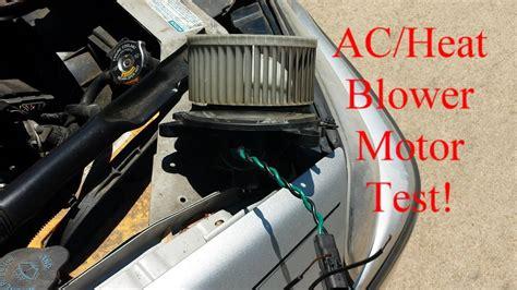 test vehicle acheat blower motor    bad