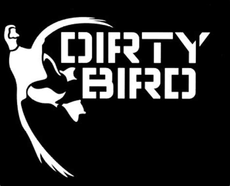 Dirty Bird Duck Hunting Decal Sticker  Custom Wall Graphics. September 29 Signs. Digital Print Wallpaper Murals. No Boys Allowed Signs Of Stroke. Cute Bird Decals. Grief Signs. Kaikka Murals. Mustang Pony Decals. Personalized Happy Birthday Sign