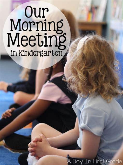 morning meeting ideas for preschool morning meetings kindergarten classroom and kindergarten 418