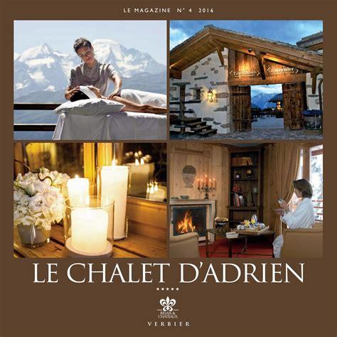 le chalet d adrien verbier 2016 by riviera magazine issuu