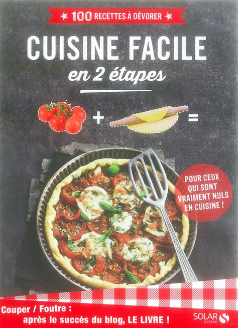 nul en cuisine cuisine facile en 2 é le livre d après le