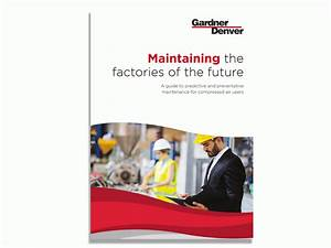 Gardner Denver Publishes Free New Guide On Maintenance