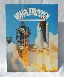 Vintage Space Shuttle Book 1985 Hardback Space Flight Test