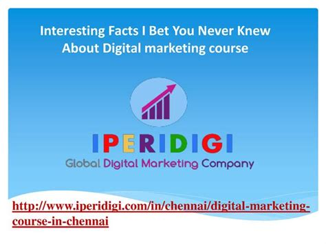 digital marketing course in chennai interesting facts i you never knew about digital