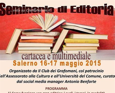 Casa Editrice Salerno by Salerno Seminario Di Editoria Cartacea E Multimediale