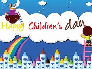 Children's Day Quotes, Wishes, Whatsapp Status, Messages ...