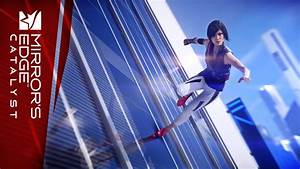 News and Media - Mirror's Edge™ Catalyst - Official Site