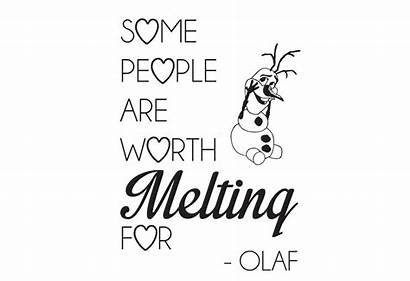 Olaf Melting Worth Clipart Frozen Quotes Clip