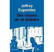 Critique Des Raisons De Se Plaindre Jeffrey Eugenides