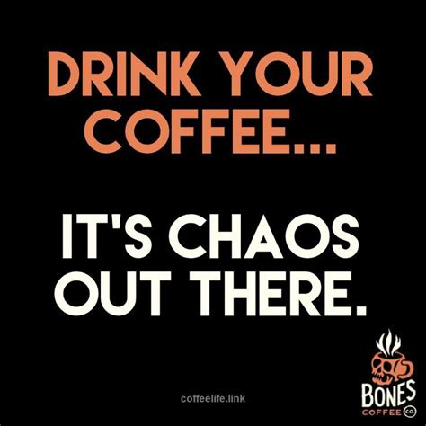 I find it keeps me awake for the afternoon. See more Coffee Funny Quotes. Follow us!   Coffee humor, Coffee quotes funny, Coffee quotes