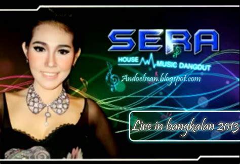 Sera Live In Bangkalan Terbaru 2013
