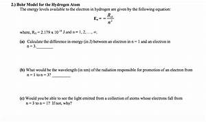 Solved  Bohr Model For The Hydrogen Atom The Energy Levels