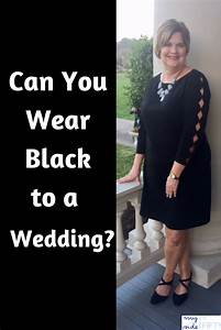 fashion over 40 archives With can you wear a black dress to a wedding