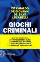 Criminal Gioco Gratis by Giochi Criminali 4 Racconti D Autore