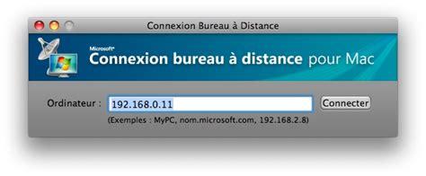 connexion bureau distance connexion bureau a distance pour mac 28 images
