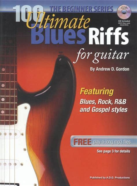 100 Ultimate Blues Riffs for Guitar Beginner PDF/MP3/MIDI ...