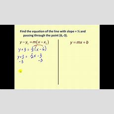 Point Slope Form Of A Line Youtube