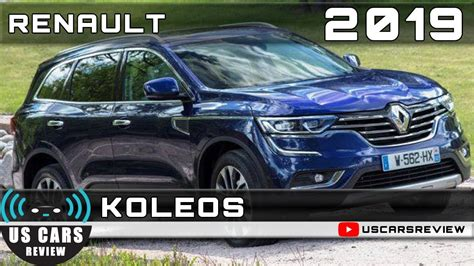 Renault Koleos 2019 by 2019 Renault Koleos Review