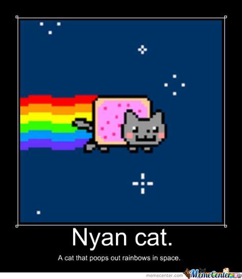 Nyan Meme - nyan meme 28 images my nyan cat meme by 17noblecreepers on deviantart know your meme nyan