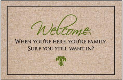 Welcome...still Want In Doormat