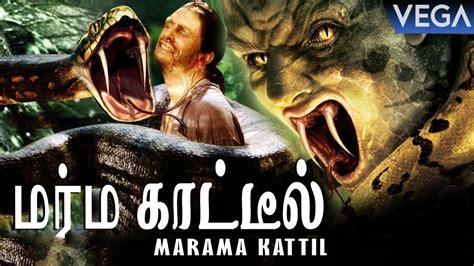 latest hollywood dubbed tamil  marama kattil