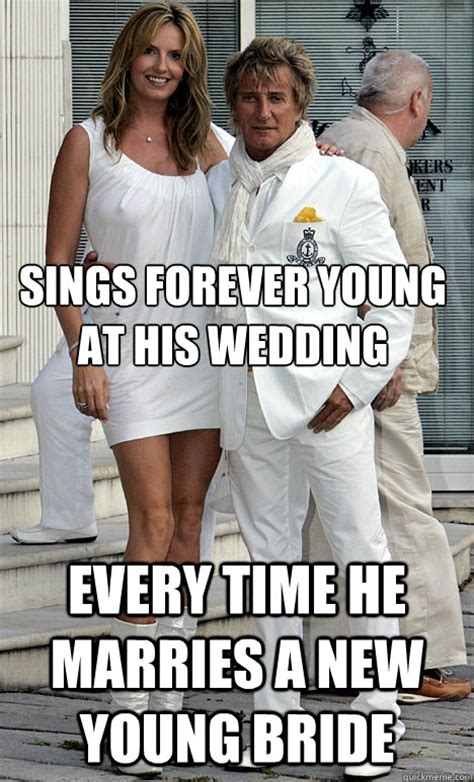 Sings Forever Young At His Wedding Every Time He Marries A