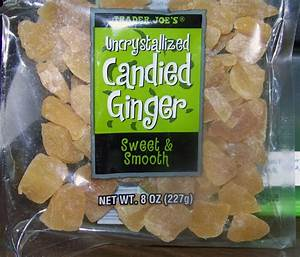 Uncrystallized CANDIED GINGER – Its Baa-aack!! | Trader ...