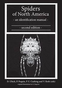 Spiders Of North America  An Identification Manual