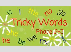 'Tricky word' list for reception children Pakeman