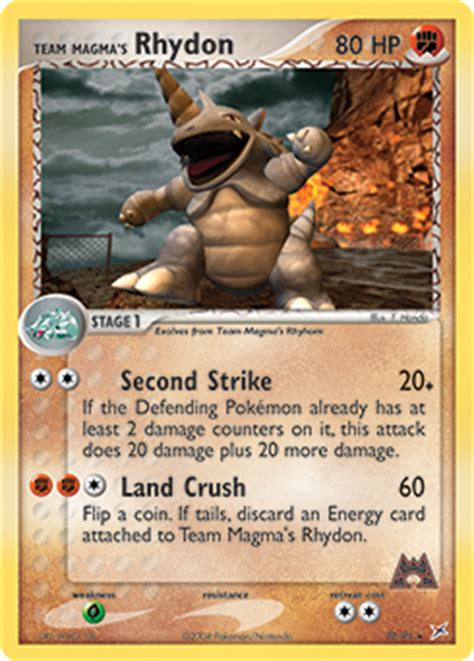 It went up against red's charizard and lost after a tough fight, taken down by charizard's seismic toss. Team Magma's Rhydon | EX Team Magma vs. Team Aqua | TCG Card Database | Pokemon.com