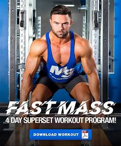 Fast Mass Program  The 4 Day Superset Split Workout In 2020