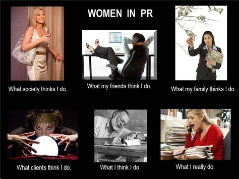 Meme Pr - what people think we do all day close but no cigar the buzz agency of south florida
