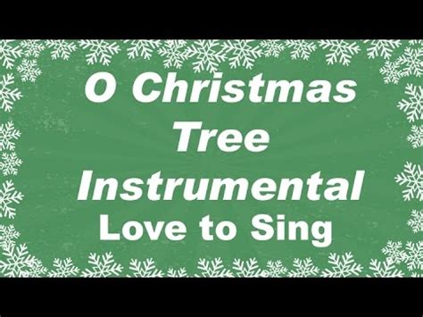 o christmas tree christmas instrumental music karaoke