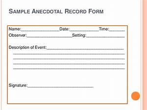 Anecdotal observation template apigramcom education for Anecdotal assessment template