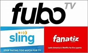 Fubo Latino Vs Sling Latino Vs Fanatiz Comparison Of