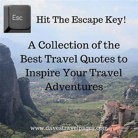 travel quotes  inspire  travel adventures