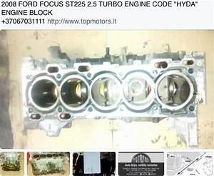 2008 Ford Focus St 225 2 5 Turbo Engine Code  U0026quot Hyda U0026quot  Engine