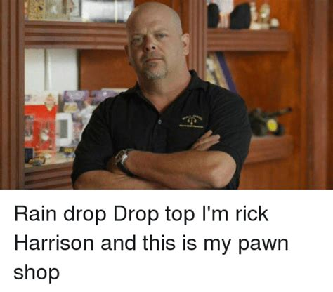 Pawn Shop Meme - 25 best memes about rick harrison rick harrison memes
