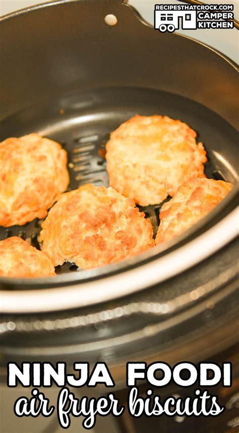 ninja foodi fryer air biscuits recipes looking