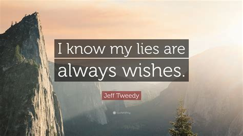 """""""i Know My Lies Are Always Wishes."""" (7"""